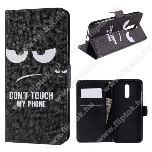 Notesz / flip mappa tok - Dont Touch My Phone MINTÁS - asztali tartó funkciós, oldalra nyíló, rejtett mágneses záródás, bankkártyatartó - NOKIA 3.2