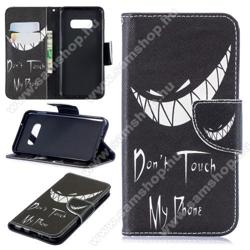 Notesz / mappa tok - Do Not Touch My Phone MINTÁS - oldalra nyíló, rejtett mágneses záródás, belső zseb, asztali tartó funkció, szilikon belső - SAMSUNG SM-G970F Galaxy S10e