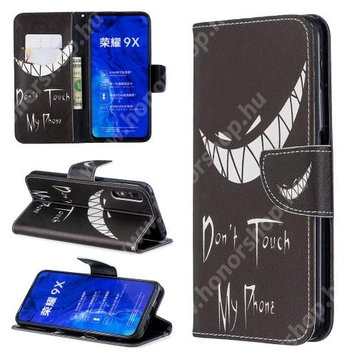 HUAWEI Honor 9X (For China market)Notesz / mappa tok - Do Not Touch My Phone MINTÁS - oldalra nyíló, rejtett mágneses záródás, belső zseb, asztali tartó funkció, szilikon belső - HUAWEI P smart Pro (2019) / HUAWEI Y9s / Honor 9X (For China market) / Honor 9X Pro (For China)