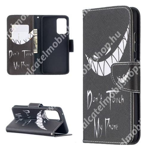 Notesz / mappa tok - Do Not Touch My Phone MINTÁS - oldalra nyíló, rejtett mágneses záródás, belső zseb, asztali tartó funkció, szilikon belső - SAMSUNG Galaxy A52 5G (SM-A526F) / A52 4G (SM-A525F) / A52s 5G (SM-A528B / SM-A528B/DS)