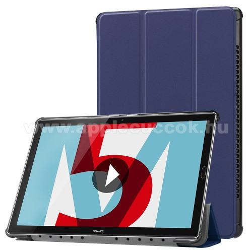 Notesz / mappa tok - SÖTÉTKÉK - oldalra nyíló flip cover, TRIFOLD asztali tartó funkciós, mágneses záródás - HUAWEI MediaPad M5 10 (2018) / HUAWEI MediaPad M5 10 Pro (2018)