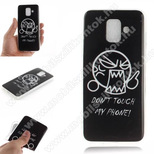 Szilikon védő tok / hátlap - Do Not Touch My Phone MINTÁS - SAMSUNG SM-A600F Galaxy A6 (2018)